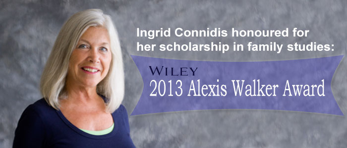 Ingrid Connidis was awarded the Alexis Walker Award
