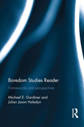 Boredom Studies Reader: Frameworks and perspectives - cover