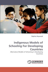 Indigenous Models of Schooling for Developing Countries -cover